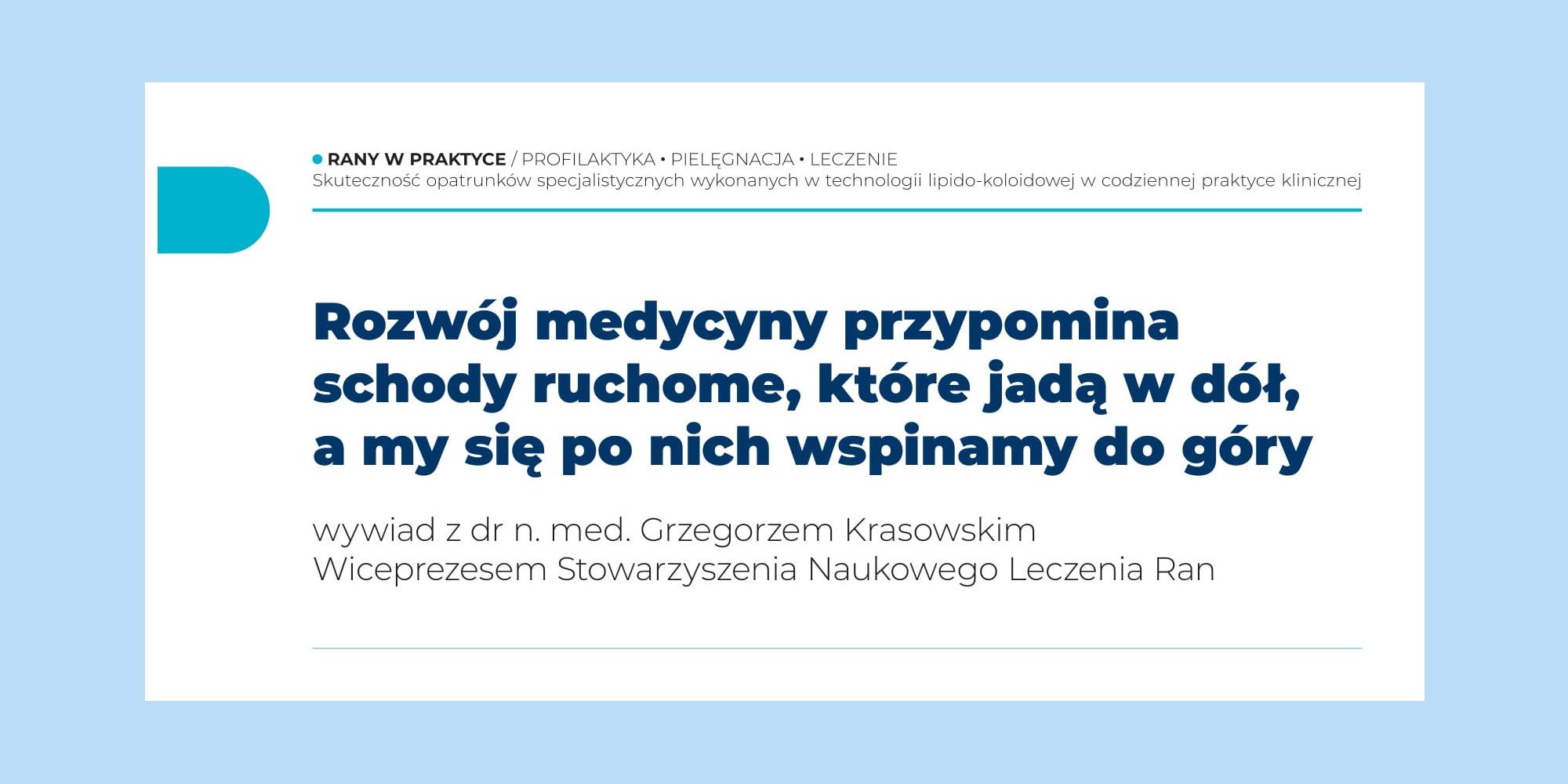 Wywiad z dr. n. med. Grzegorzem Krasowskim